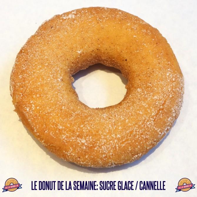 Le donut de la semaine: sucre glace / cannelle.