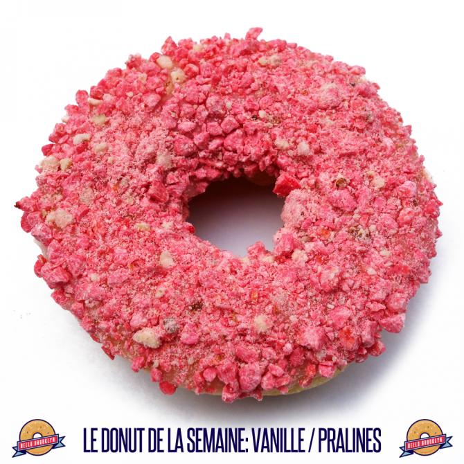 Le donut de la semaine: vanille & pralines.
